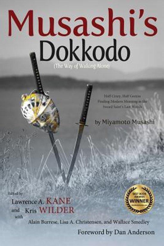 Bol Musashis Dokkodo The Way Of Walking Alone