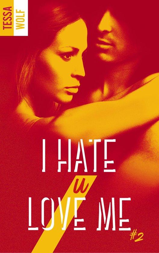 Bolcom I Hate U Love Me Tome 2 Ebook Tessa Wolf