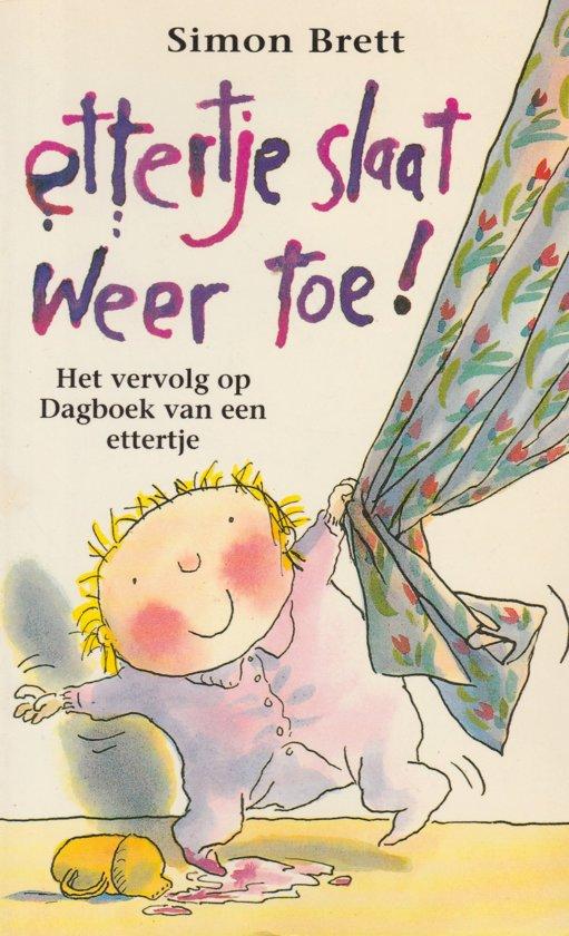Ettertje Slaat Weer Toe!