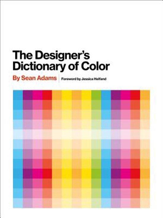 Bolcom The Designers Dictionary Of Color Sean Adams