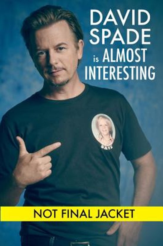 Almost Interesting by David Spade (2015, Hardcover) 1st Edition SIGNED