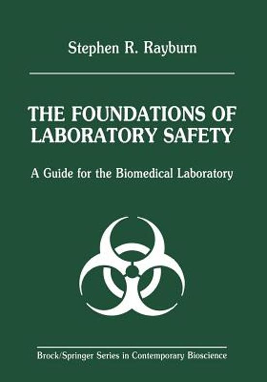 Bol The Foundations Of Laboratory Safety 9781461279655