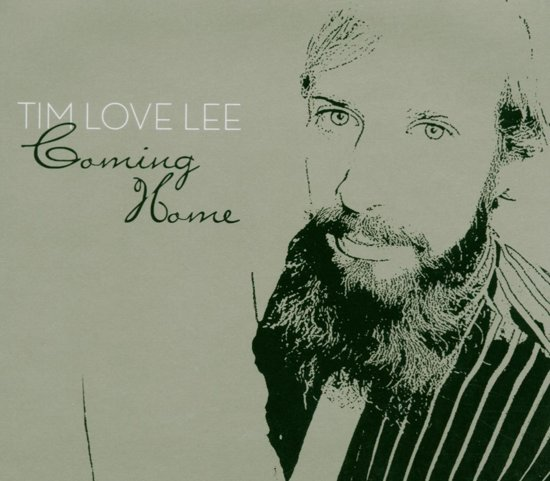Tim 'Love' Lee-Coming Home