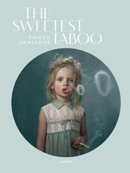 Frieke Janssens - The Sweetest Taboo
