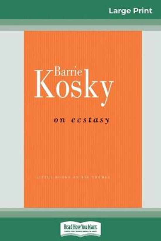 on Ecstasy (16Pt Large Print Edition)