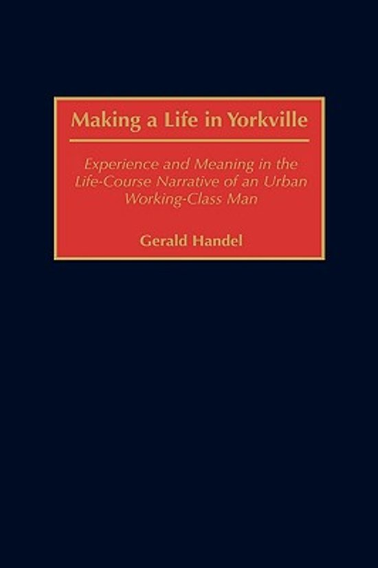 Making a Life in Yorkville