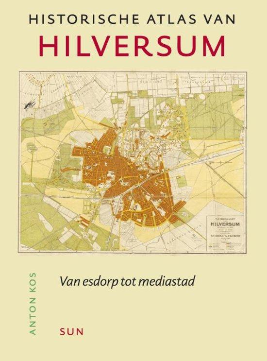 Historische atlassen - Historische atlas van Hilversum