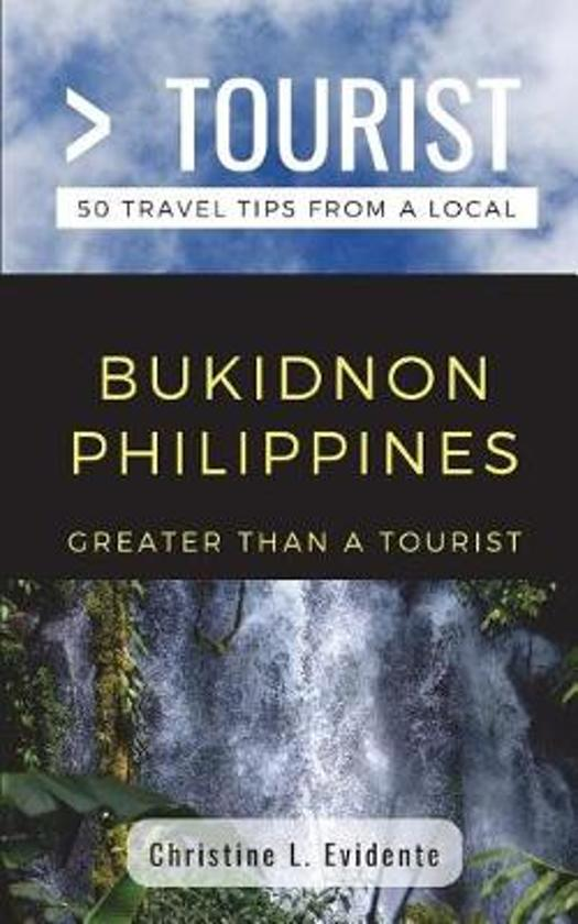 Greater Than a Tourist- Bukidnon Philippines