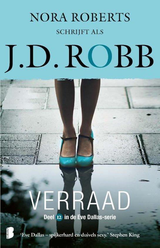Eve Dallas 12 - Verraad - J.D. Robb