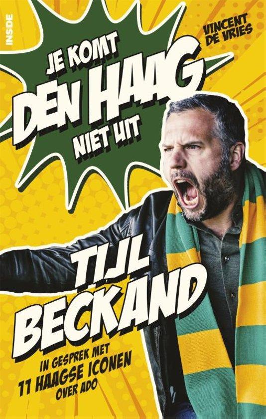 Boek cover Tijl Beckand: Je komt Den Haag niet uit van Vincent De Vries (Paperback)