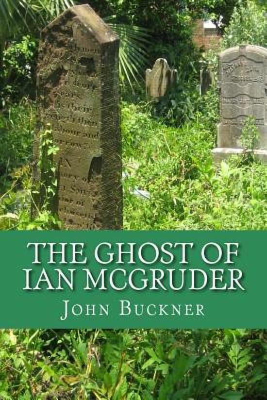 The Ghost of Ian McGruder
