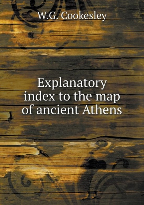 Explanatory Index to the Map of Ancient Athens