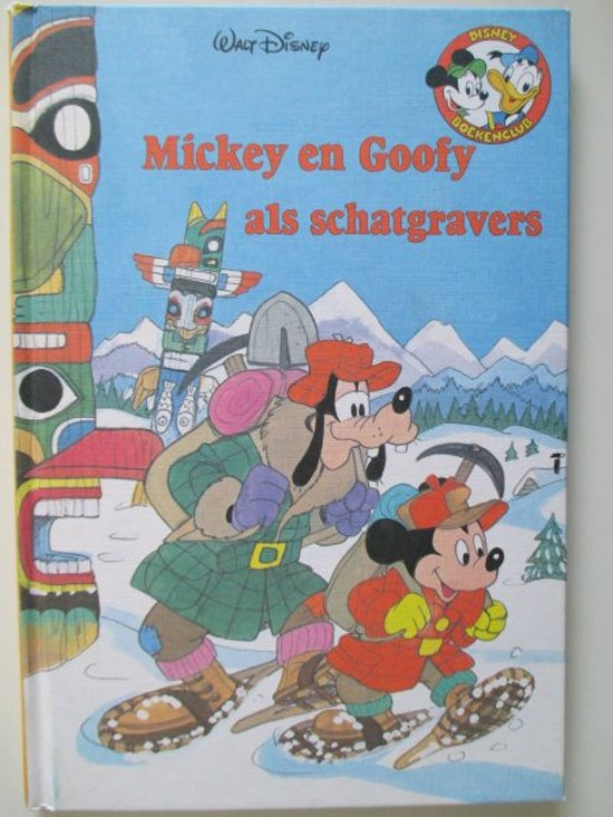 Boek cover Mickey en Goofy als schatgravers van Constance Raebel (Hardcover)