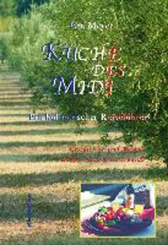 Boek cover Küche des Midi van Ute Meyer (Hardcover)