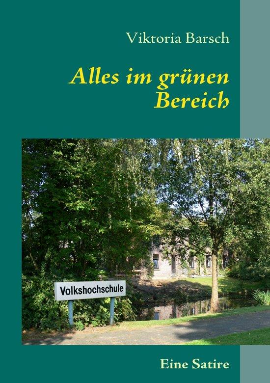 Bolcom Alles Im Grünen Bereich Ebook Viktoria Barsch