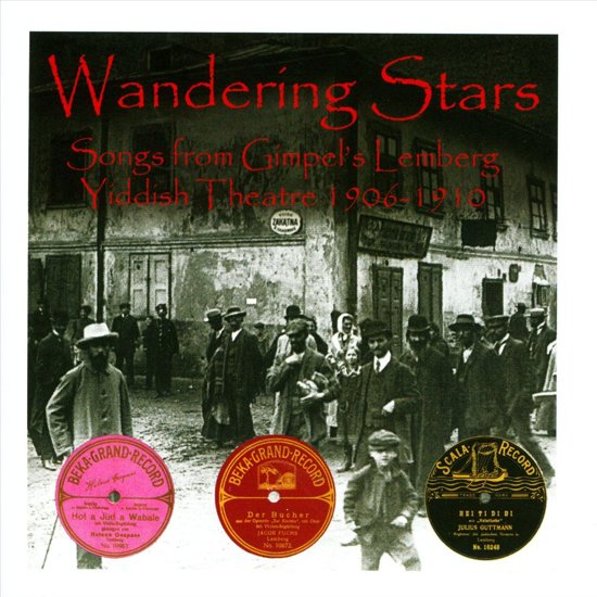 Wandering Stars: The Lemberg Yiddish Theatre 1906-10