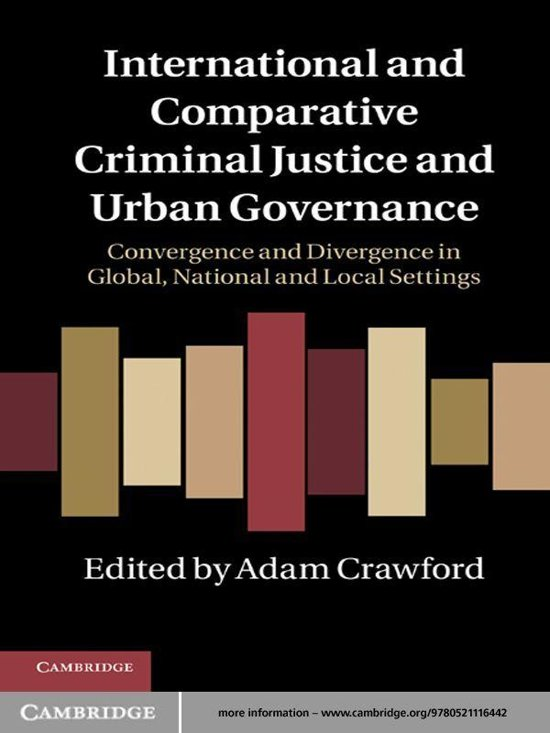 International and Comparative Criminal Justice and Urban Governance