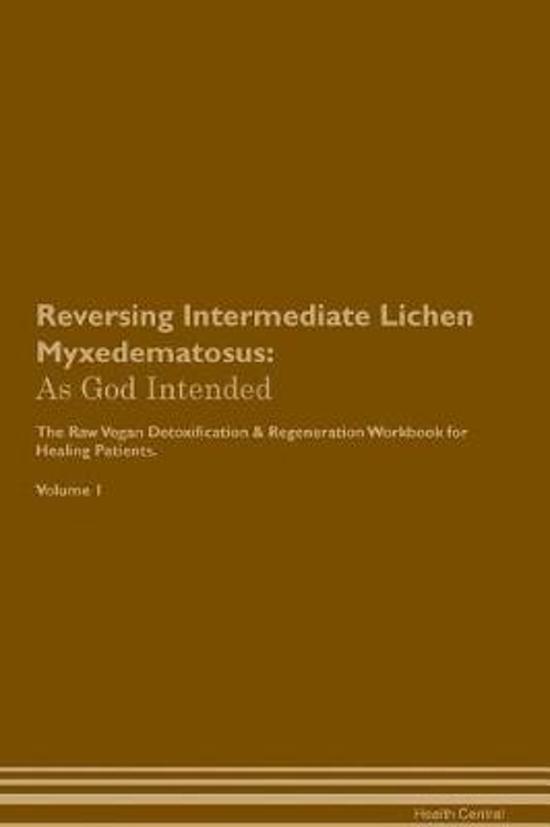 Reversing Intermediate Lichen Myxedematosus