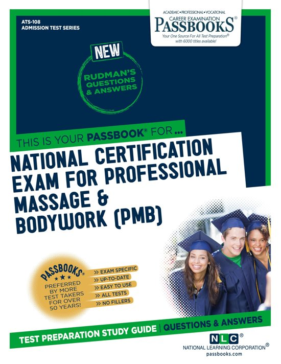 NATIONAL CERTIFICATION EXAMINATION FOR PROFESSIONAL MASSAGE & BODYWORK (PMB)