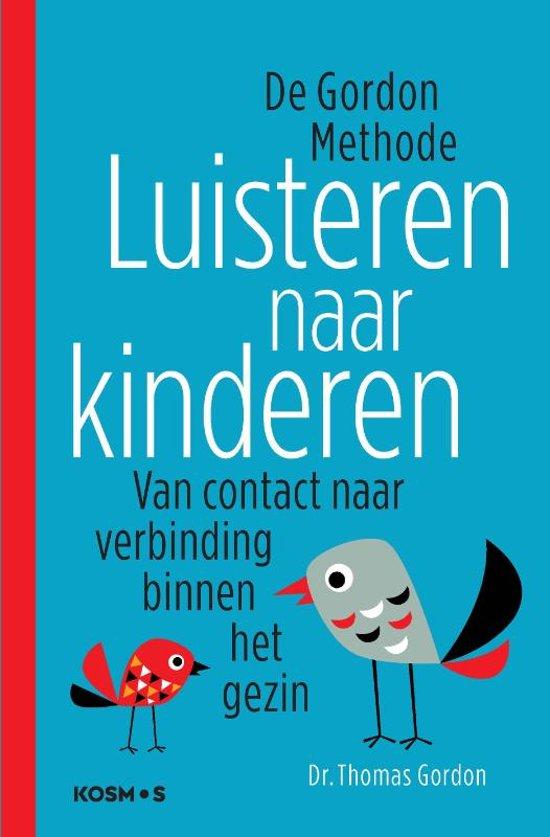 Boek: Luisteren naar kinderen - De Gordon-methode - Van contact naar verbinding binnen het gezin