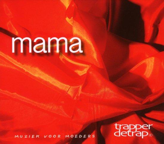 Mama (Muziek Voor Moeders)