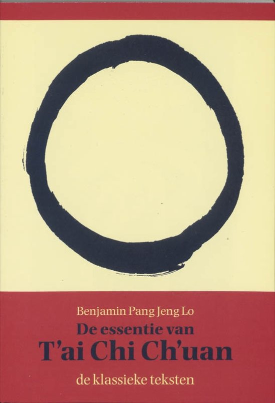 De essentie van T'ai Chi Ch'uan