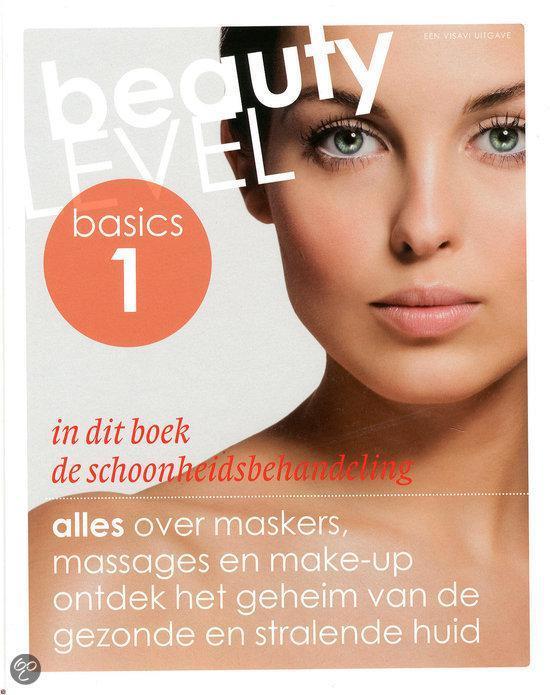 Beauty Level Basics / 1 De schoonheidsbehandeling