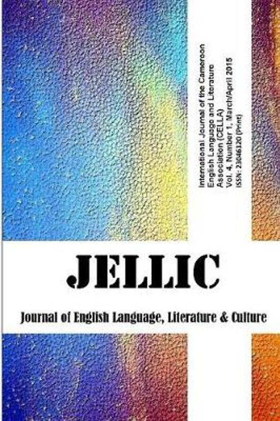 Journal of English Language, Literature and Culture Vol. 4; No 1