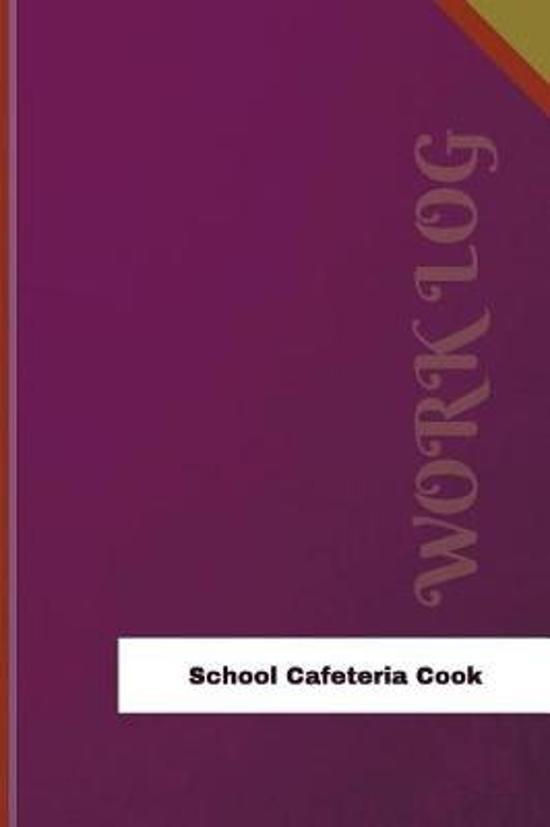 School Cafeteria Cook Work Log