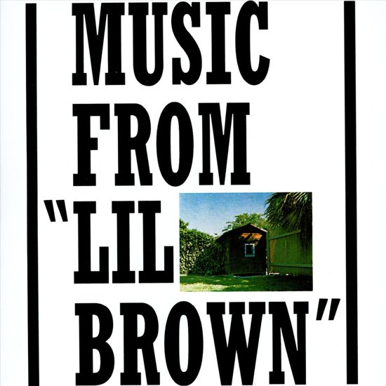 """Music from """"Lil Brown"""""""