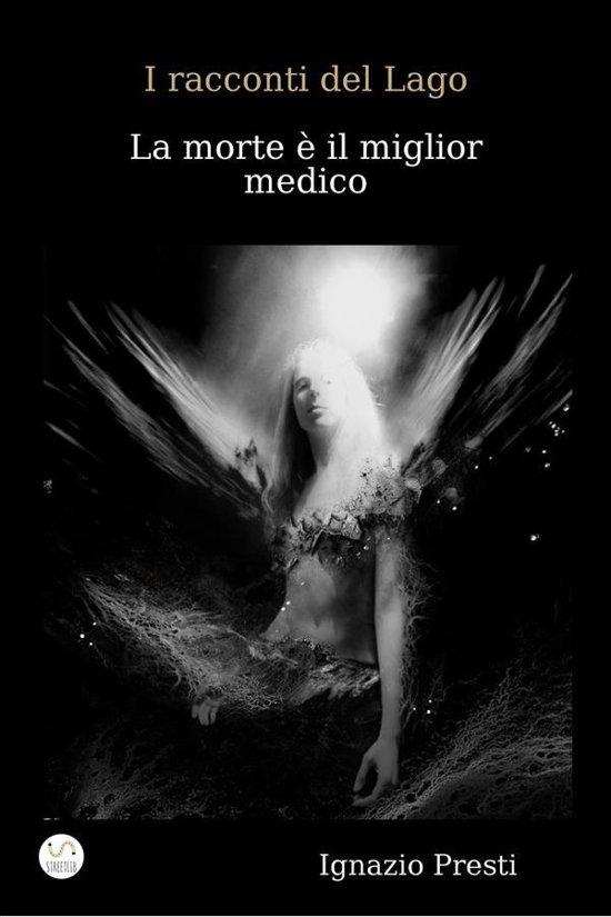 I racconti del Lago- La morte è il miglior medico