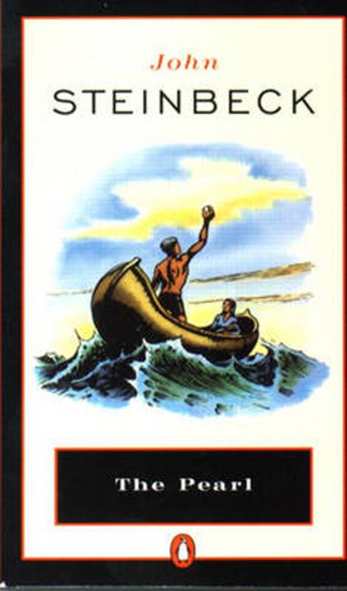 essay on john steinbecks the pearl John steinbeck the pearl john steinbeck kino, is a poor indian fisherman who lives on the gulf of california with his wife juana and baby son coyotito they are very poor but happy family.