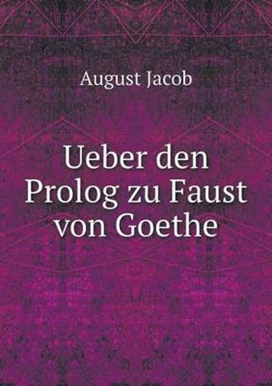 Ueber Den PROLOG Zu Faust Von Goethe