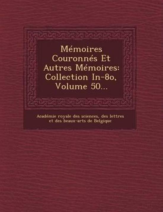 Memoires Couronnes Et Autres Memoires