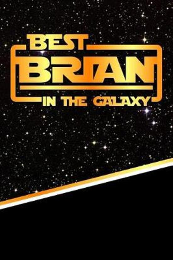 The Best Brian in the Galaxy