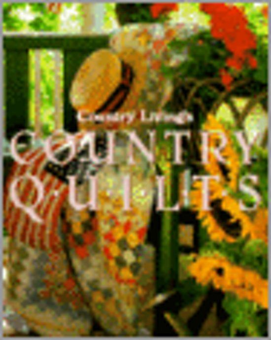 Country Living's Country Quilts