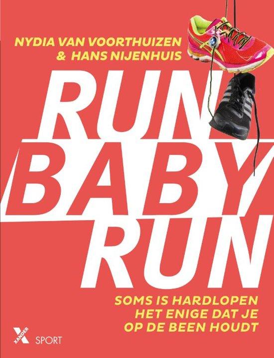 Boek cover Run baby run van Nydia van Voorthuizen (Paperback)
