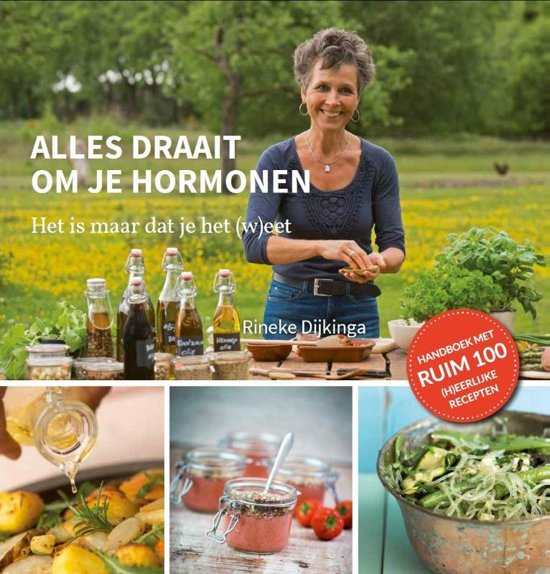 Boek cover Alles draait om je hormonen van Rineke Dijkinga (Hardcover)