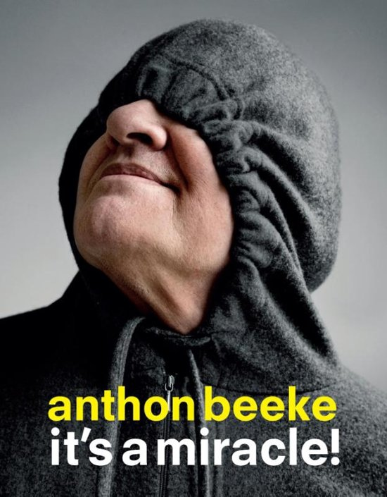 Anton Beeke it a miracle
