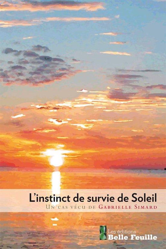 Boek cover Linstinct de survie de Soleil van Gabrielle Simard (Onbekend)