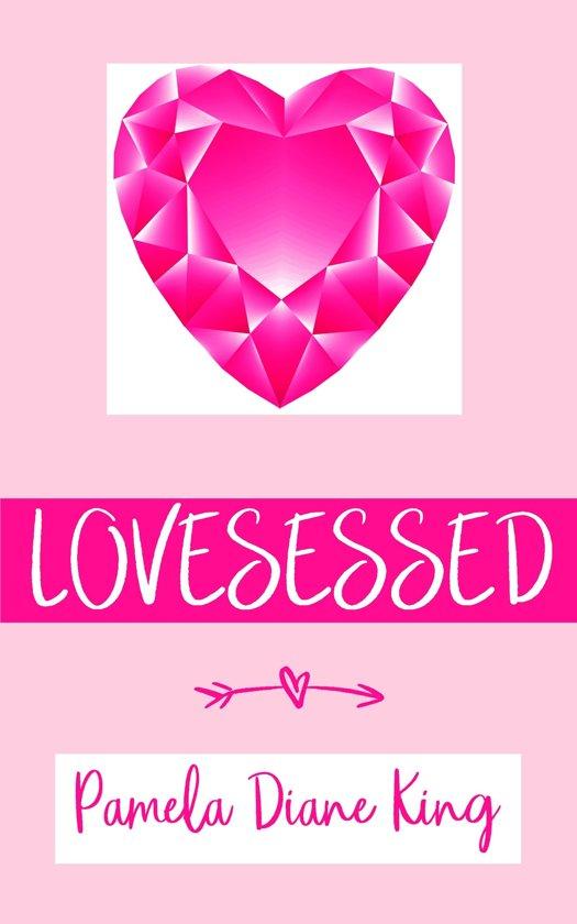 Lovesessed