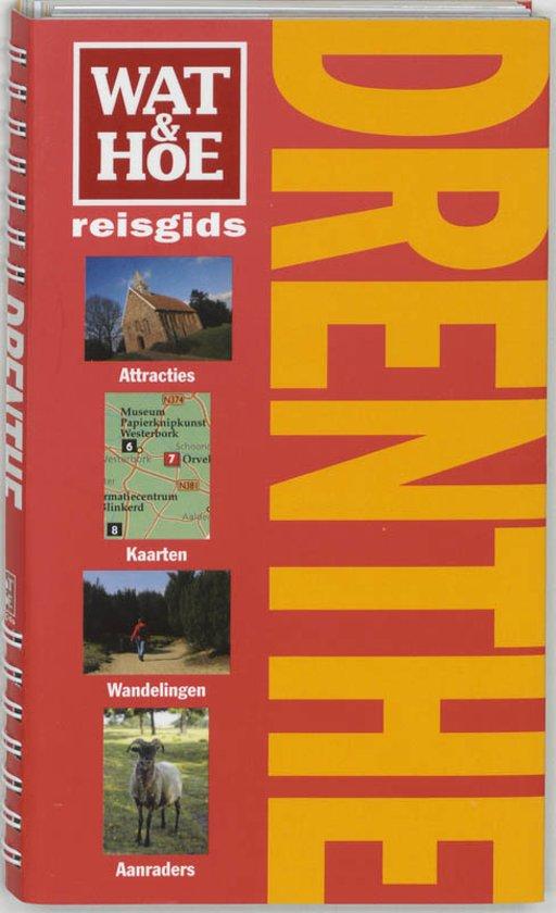 Wat & Hoe Reisgids Drenthe