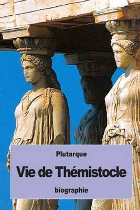 Vie de Th mistocle