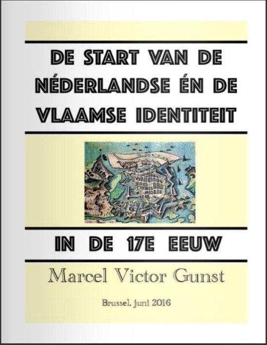 De start van de Néderlandse én de Vlaamse identiteit in de 17e eeuw