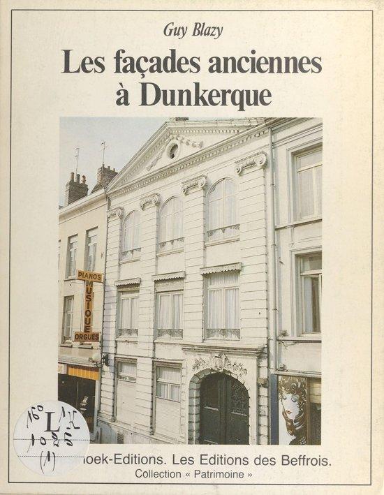 Les Façades anciennes à Dunkerque