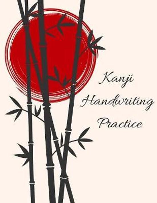 Kanji Handwriting Practice: Japanese Writing Exercise Book Paperback