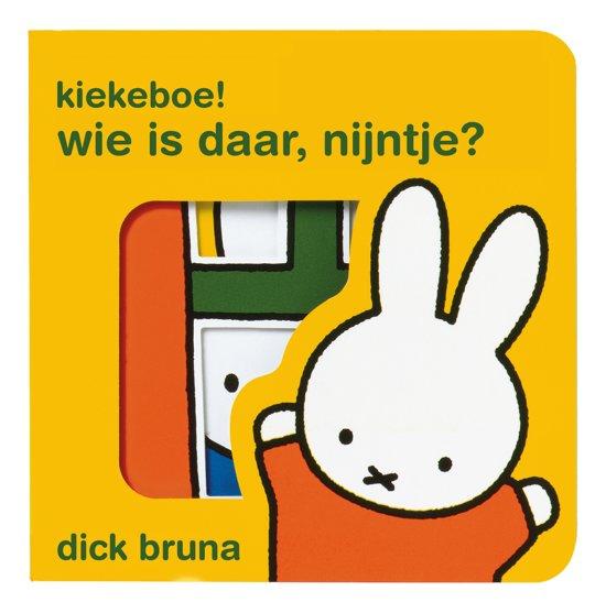 Boek cover Kiekeboe! wie is daar, Nijntje? van Dick Bruna (Onbekend)