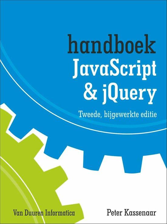 Handboek JavaScript & jQuery - Peter Kassenaar