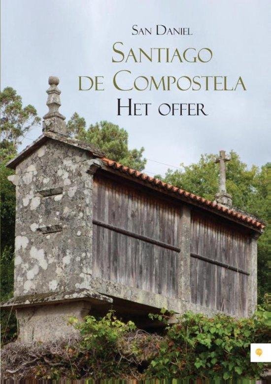 Boek cover Santiago de Compostela - het offer van San Daniel (Onbekend)