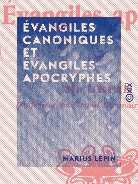 Évangiles canoniques et Évangiles apocryphes